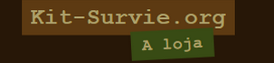 A loja Kit-Survie.org