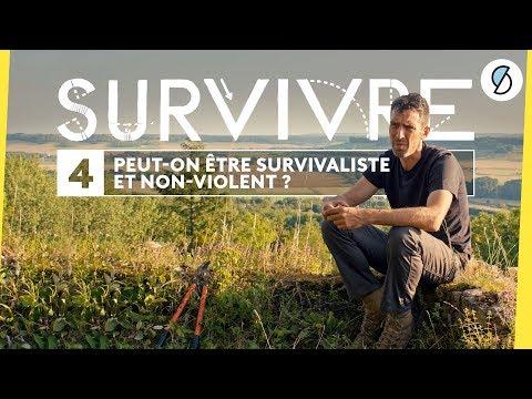Peut-on être survivaliste et non-violent ? - Survivre #4