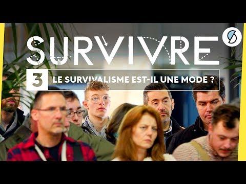 Le survivalisme est-il une mode ? - Survivre #3
